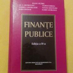 Finante publice, editia a IV-a - Iulian Vacarel (2004), in stare impecabila