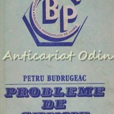 Probleme De Chimie - Petru Budrugeac