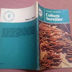 Cultura buretilor. Editura Ceres, 1985 - Nicolae Mateescu