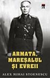 Cumpara ieftin Armata, maresalul si evreii/Alex Mihai Stoenescu, Rao