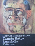 Tamas Batya kunyhoja - Harriet Beechher Stowe