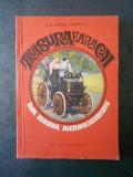 ION GHENEA STANESCU - TRASURA FARA CAI. DIN ISTORIA AUTOMOBILULUI (1968)