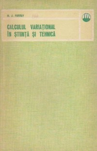 Calculul variational in stiinta si tehnica