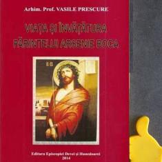 Viata si invatatura parintelui Arsenie Boca Vasile Prescure