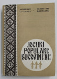 JOCURI POPULARE BUCOVINENE de AURELIAN CIORNEI, MURES GH. RADASANU 1981 , DEDICATIE