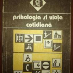 Psihologia si viata cotidiana - Valeriu Ceausu, Horia Pitariu