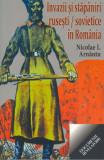 Invazii si stapaniri rusesti si sovietice in Romania