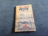 PREPARATE CULINARE DIN PESTE