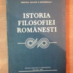 ISTORIA FILOSOFIEI ROMANESTI de GH. AL. CAZAN , Bucuresti 1984
