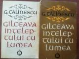 Gilceava inteleptului cu lumea 1,2 - G. Calinescu