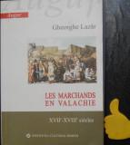 Les marchands en Valachie Gheorghe Lazar
