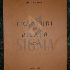 OANCEA VINTILA - FRANTURI DE VIEATA (Poezii), 1944, Bucuresti