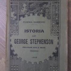 ISTORIA LUI GEORGE STEPHENSON. PRELUCRARE DUPA G. BRUNO - EUGENIA DAMBEANU