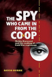 The Spy Who Came in from the Co-Op: Melita Norwood and the Ending of Cold War Espionage