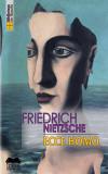 Ecce homo. Cum devii ceea ce esti | Friedrich Nietzsche