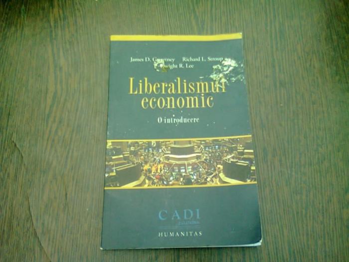 LIBERALISMUL ECONOMIC - JAMES D. GWARTNEY