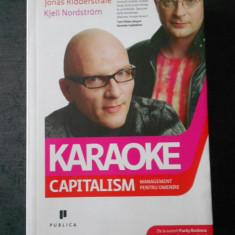 JONAS RIDDERSTRALE, KJELL NORDSTROM - KARAOKE CAPITALISM