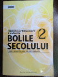 Bolile secolului. Probleme cardiovasculare si endocrine vol.2