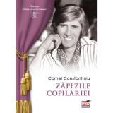 Zapezile copilariei   Cornel Constantiniu