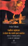 Conflicte inghetate si uitate din statele post-sovietice | Ceslav Ciobanu, cartea romaneasca