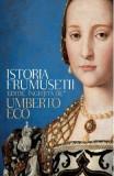Istoria frumusetii - Umberto Eco