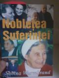 Cumpara ieftin Nobletea suferintei - Sabina Wormbrand