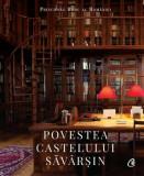 Cumpara ieftin Povestea Castelului Savarsin/A.S.R. Principele Radu, Curtea Veche
