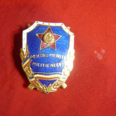 Insigna- Pentru Merite Militienesti ,metal si email ,h= 3,6cm