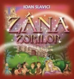 Zana Zorilor/Ioan Slavici