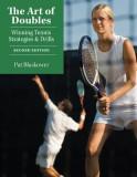 The Art of Doubles: Winning Tennis Strategies & Drills