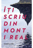 Iti scriu din Mont i Real, Trei