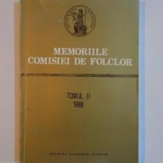 MEMORIILE COMISIEI DE FOLCLOR , TOMUL II 1988 de ZOE DUMITRESCU BUSULENGA... I. OPRISAN, 1992