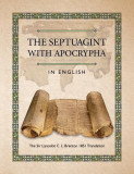 The Septuagint with Apocrypha in English: The Sir Lancelot C