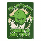 Placuta metalica - Star wars Yoda - Do Or Do Not | Half Moon Bay