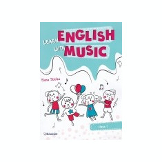 Learn English with Music / Invata engleza cu muzica