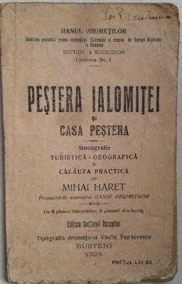 MIHAI HARET - PESTERA IALOMITEI SI CASA PESTERA - MONOGRAFIE TURISTICA {1924} foto