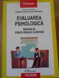 EVALUAREA PSIHOLOGICA. MANUALUL PSIHOLOGULUI CLINICIAN-VIOLETA ENEA, ION DAFINOIU