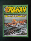 RAHAN - MARUNTAIELE GORAK-ULUI  (Colectia Adevarul, Nr. 37, benzi desenate)