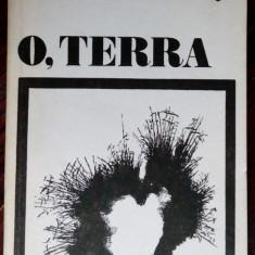 DAN ORGHIDAN (ION LUPU): O, TERRA (POEME) [editia princeps, ASTRA 1982]