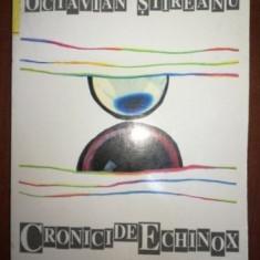 Cronici de echinox- Octavian Stireanu