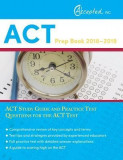 ACT Prep Book 2018-2019: ACT Study Guide and Practice Test Questions for the ACT Test