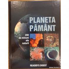 Planeta Pamant. 200 de minuni ale naturii