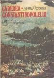 Caderea Constantinopolelui - Vintila Corbul