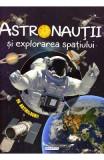 Cosmos: Astronautii si explorarea spatiului