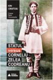 Statul versus Corneliu Zelea Codreanu | Ion Cristoiu
