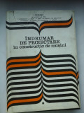 INDRUMAR DE PROIECTARE in constructia de masini Vol. I - Coordonator IOAN DRAGHICI