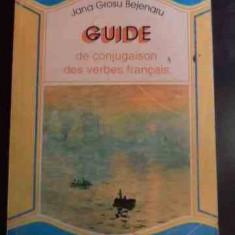 Guide De Conjugaison Des Verbes Francais - Jana Grosu Bejenaru ,546288
