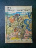 POVESTI NEMURITOARE. volumul 4 (1970)
