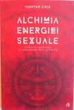 ALCHIMIA ENERGIEI SEXUALE de MANTAK CHIA, 2016