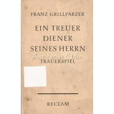 Ein Treuer Diener Seines Herrn - Franz Grillparzer - 1931